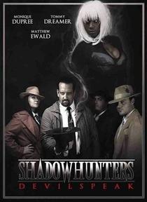 Shadowhunters: Devilspeak - Poster / Capa / Cartaz - Oficial 1