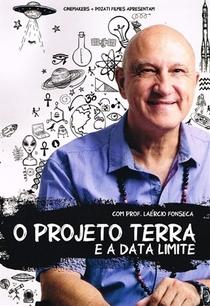 O Projeto Terra e a Data Limite  - Poster / Capa / Cartaz - Oficial 1