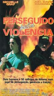 Perseguido Pela Violência - Poster / Capa / Cartaz - Oficial 1