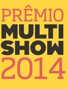 21º Prêmio Multishow de Música Brasileira 2014 (21º Prêmio Multishow de Música Brasileira 2014)