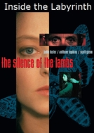 Dentro do Labirinto: o 'Making Of' de O Silêncio dos Inocentes (Inside the Labyrinth: The Making of 'The Silence of the Lambs')