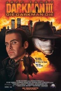 Darkman 3 - Enfrentando a Morte - Poster / Capa / Cartaz - Oficial 3