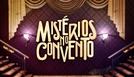 Mistérios no Convento (Mistérios no Convento)