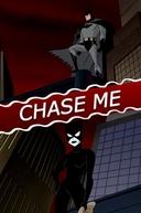Batman: Chase Me (Batman: Chase Me)