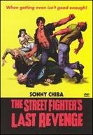 Street Fighter: A Vingança (Gyakushû! Satsujin ken / The Streetfighter's Last Revenge)