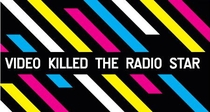 Video Killed the Radio Star - Poster / Capa / Cartaz - Oficial 1