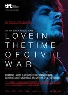 O Amor em Tempos de Guerra Civil (L'amour au Temps de la Guerre Civile)