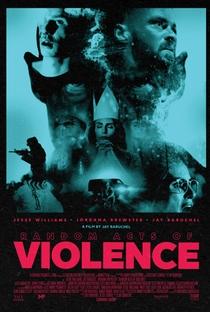 Violência Aleatória - Poster / Capa / Cartaz - Oficial 1
