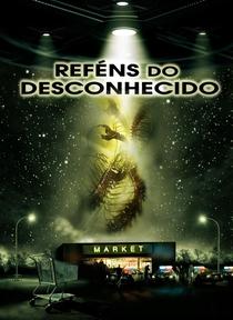 Reféns do Desconhecido - Poster / Capa / Cartaz - Oficial 3