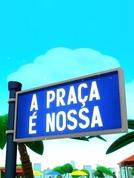 A Praça É Nossa (26ª Temporada) (A Praça É Nossa (26ª Temporada))