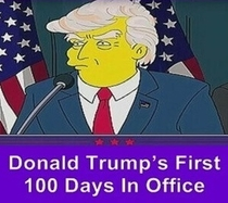 Os Simpsons - Donald Trump's First 100 Days in Office - Poster / Capa / Cartaz - Oficial 1
