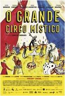 O Grande Circo Místico (O Grande Circo Místico)