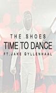 The Shoes: Time to Dance (The Shoes: Time to Dance)