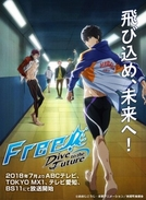Free!: Dive to the Future (Free!: Dive to the Future)