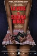 La Vida Precoz y Breve de Sabina Rivas (La Vida Precoz y Breve de Sabina Rivas)
