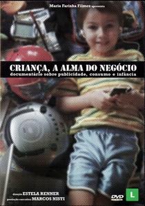 Criança, a Alma do Negócio - Poster / Capa / Cartaz - Oficial 1