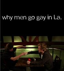 Why Men Go Gay In L.A. - Poster / Capa / Cartaz - Oficial 1