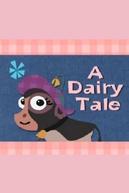 Contos da Sra. Caloway (A Dairy Tale)