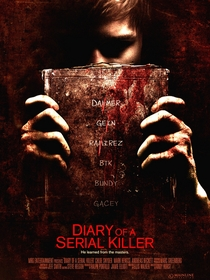 Diary of a Serial Killer - Poster / Capa / Cartaz - Oficial 1