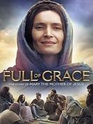 Cheia de Graça (Full of Grace)