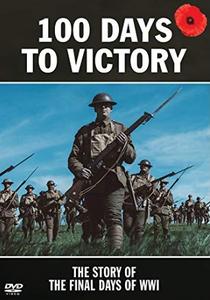 Os Últimos 100 Dias da Primeira Guerra - Poster / Capa / Cartaz - Oficial 2