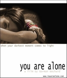 You Are Alone (You Are Alone)