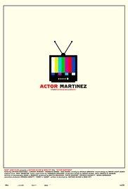 Ator Martinez - Poster / Capa / Cartaz - Oficial 1