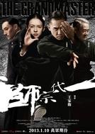 O Grande Mestre (Yi Dai Zong Shi)