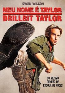 Meu Nome é Taylor, Drillbit Taylor - Poster / Capa / Cartaz - Oficial 3
