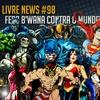 Pauta Livre News #98 - Fera B'Wana Contra o Mundo! | Pauta Livre News