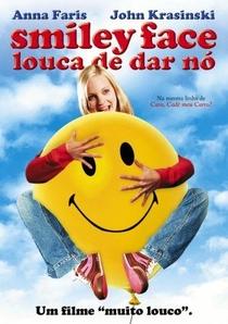 Smiley Face - Louca de Dar Nó - Poster / Capa / Cartaz - Oficial 3