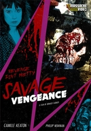 Savage Vengeance (I Spit on Your Grave 2)