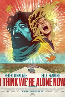 I Think We're Alone Now - Poster / Capa / Cartaz - Oficial 1