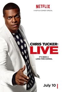 Chris Tucker: Live - Poster / Capa / Cartaz - Oficial 1