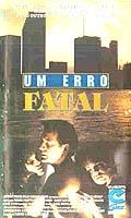 Um Erro Fatal - Poster / Capa / Cartaz - Oficial 1