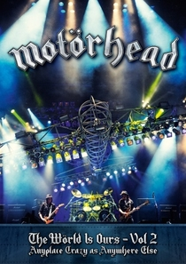 Motörhead - The Wörld Is Ours - Vol 2 (Anywhere Crazy As Anywhere Else) - Poster / Capa / Cartaz - Oficial 1