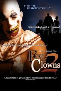 Fear of Clowns 2 - Poster / Capa / Cartaz - Oficial 1