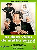 As Duas Vidas de Mattia Pascal - Poster / Capa / Cartaz - Oficial 1