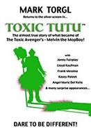 Toxic Tutu (Toxic Tutu)