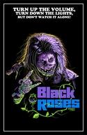 Black Roses: A Banda Maldita (Black Roses)