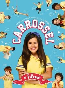 Carrossel - O Filme - Poster / Capa / Cartaz - Oficial 7