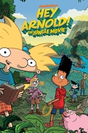 Ei Arnold! Na Selva: O Filme (Hey Arnold! The Jungle Movie)