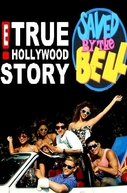 E! True Hollywood Story: Saved By The Bell (E! True Hollywood Story: Saved By The Bell)
