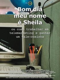 Bom Dia, Meu Nome é Sheila ou Como Trabalhar em Telemarketing e Ganhar um Vale-Coxinha - Poster / Capa / Cartaz - Oficial 1