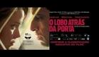 O Lobo Atrás da Porta - Trailer Oficial HD
