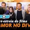 VLOG FILMOW | Pré-estreia O AMOR NO DIVÃ