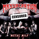 Massacration: Metal MILF (Massacration: Metal MILF)