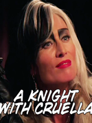 Contos do Submundo: Um Cavaleiro com Cruella (Tales From The Underworld: A Knight with Cruella)