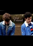 Dear Friend (Dear Friend)