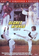 The Secret Rivals 2 (Nan quan bei tui dou jin hu)
